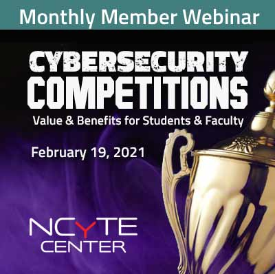 Graphic advertising NCyTE Center Monthly Member Webinar about student cybersecurity competitions