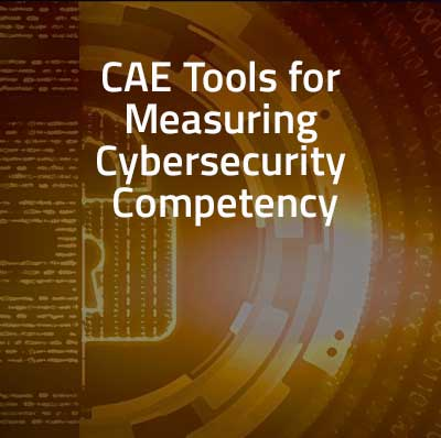 golden graphic of cybersecurity illustration with the words CAE Tools for measuring Cybersecurity Competency