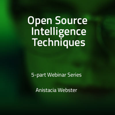 View more information about Introduction to Open Source Intelligence Techniques - Webinar